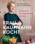 Frau Kaufmann kocht, Kaufmann, Karin/Guldenschuh, Karin, AT Verlag AZ Fachverlage AG, EAN/ISBN-13: 9783039020171