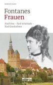 Fontanes Frauen, Rauh, Robert, be.bra Verlag GmbH, EAN/ISBN-13: 9783861247166