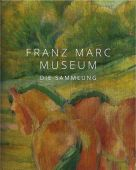Franz Marc Museum, Hirmer Verlag, EAN/ISBN-13: 9783777433790