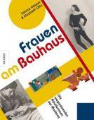 Frauen am Bauhaus, Rössler, Patrick/Otto, Elizabeth, Knesebeck Verlag, EAN/ISBN-13: 9783957282309