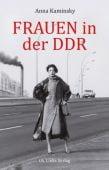 Frauen in der DDR, Kaminsky, Anna, Ch. Links Verlag GmbH, EAN/ISBN-13: 9783861539780