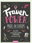 Frauenpower made in Europe, Bachmann, Petra, Ars Edition, EAN/ISBN-13: 9783845830315