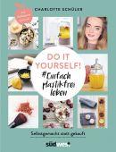 Do it yourself! Einfach plastikfrei leben: Selbstgemacht statt gekauft, Schüler, Charlotte, EAN/ISBN-13: 9783517098654