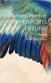Rivenports Freund, Femfert, Damiano, Schöffling & Co. Verlagsbuchhandlung, EAN/ISBN-13: 9783895610776
