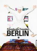 Freunde von Freunden - Berlin, Distanz Verlag GmbH, EAN/ISBN-13: 9783942405409