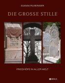 Friedhöfe in aller Welt, Edition Braus Berlin GmbH, EAN/ISBN-13: 9783862281824