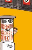 Friedrich der Große Detektiv, Kerr, Philip, Rowohlt Verlag, EAN/ISBN-13: 9783499217913
