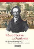 Fürst Pückler und Frankreich, be.bra Verlag GmbH, EAN/ISBN-13: 9783954100095