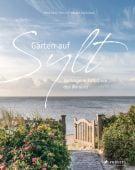 Gärten auf Sylt, Timm, Ulrich, Prestel Verlag, EAN/ISBN-13: 9783791385525