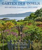 Gärten der Inseln, Bennett, Jackie/Hanson, Richard, Gerstenberg Verlag GmbH & Co.KG, EAN/ISBN-13: 9783836921404