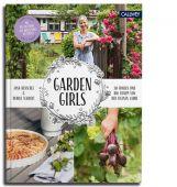 Garden Girls, Henschel, Jana, Callwey Verlag, EAN/ISBN-13: 9783766722768