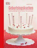 Geburtstagskuchen, Wecker, Annik, Dorling Kindersley Verlag GmbH, EAN/ISBN-13: 9783831027439