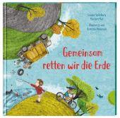 Gemeinsam retten wir die Erde, Spilsbury, Louise, Gabriel, EAN/ISBN-13: 9783522305631