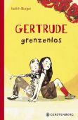 Gertrude grenzenlos, Burger, Judith, Gerstenberg Verlag GmbH & Co.KG, EAN/ISBN-13: 9783836959575