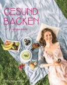Gesund backen, Spiegelberg, Stina, Neun Zehn Verlag, EAN/ISBN-13: 9783942491570