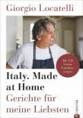 Giorgio Locatelli - Italy. Made at Home, Locatelli, Giorgio, Christian Verlag, EAN/ISBN-13: 9783959612463
