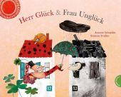 Herr Glück & Frau Unglück, Schneider, Antonie, Thienemann-Esslinger Verlag GmbH, EAN/ISBN-13: 9783522436793