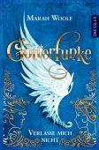 GötterFunke 3, Woolf, Marah, Dressler Verlag, EAN/ISBN-13: 9783791501413