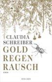 Goldregenrausch, Schreiber, Claudia, Kein & Aber AG, EAN/ISBN-13: 9783036957838