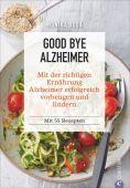 Good bye Alzheimer, Judä, Monika, Christian Verlag, EAN/ISBN-13: 9783959612876