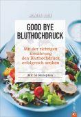 Good bye Bluthochdruck, Judä, Monika, Christian Verlag, EAN/ISBN-13: 9783959612869