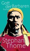 Gott der Barbaren, Thome, Stephan, Suhrkamp, EAN/ISBN-13: 9783518428252