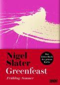 Greenfeast, Slater, Nigel, DuMont Buchverlag GmbH & Co. KG, EAN/ISBN-13: 9783832199739