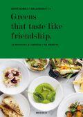 Greens that taste like friendship, Nobels, Seppe, Knesebeck Verlag, EAN/ISBN-13: 9783957281524