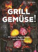Grill Gemüse!, Nordin, Martin, Christian Verlag, EAN/ISBN-13: 9783959614030