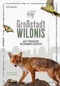 Großstadt Wildnis, Meurs, Sven, Knesebeck Verlag, EAN/ISBN-13: 9783957282330