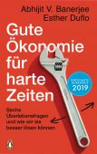 Gute Ökonomie für harte Zeiten, Duflo, Esther/Banerjee, Abhijit V, Penguin Verlag Hardcover, EAN/ISBN-13: 9783328601142