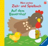 Mein erstes Zieh- und Spielbuch: Auf dem Bauernhof, Grimm, Sandra, Ravensburger Verlag GmbH, EAN/ISBN-13: 9783473438310