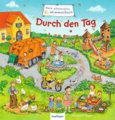 Mein allererstes Wimmelbuch - Durch den Tag, Schumann, Sibylle, Esslinger Verlag J. F. Schreiber, EAN/ISBN-13: 9783480233007