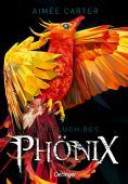 Der Fluch des Phönix, Carter, Aimée, Verlag Friedrich Oetinger GmbH, EAN/ISBN-13: 9783789115165