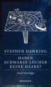 Haben Schwarze Löcher keine Haare?, Hawking, Stephen, Rowohlt Verlag, EAN/ISBN-13: 9783498091880