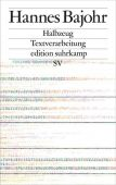 Halbzeug, Bajohr, Hannes, Suhrkamp, EAN/ISBN-13: 9783518073582