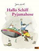 Hallo Schiff Pyjamahose, Janosch, Beltz, Julius Verlag, EAN/ISBN-13: 9783407823069