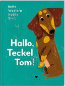 Hallo, Teckel Tom!, Westera, Bette, Bohem Press, EAN/ISBN-13: 9783855815814