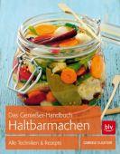 Das Genießer-Handbuch Haltbarmachen, Gugetzer, Gabriele, BLV Buchverlag GmbH & Co. KG, EAN/ISBN-13: 9783835412347