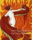 Hans Christiansen - Die Retrospektive, Beil, Ralf/Bieske, Dorothee/Fuhr, Michael u a, EAN/ISBN-13: 9783775738965