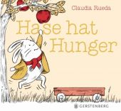 Hase hat Hunger, Rueda, Claudia, Gerstenberg Verlag GmbH & Co.KG, EAN/ISBN-13: 9783836960113