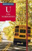 Baedeker Reiseführer USA Nordosten, Helmhausen, Ole/Rotzinger, Herbert/Burger, Heinz, EAN/ISBN-13: 9783829747141