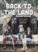 Back to the Land, Pikovsky, Freddie/Caldwell, Nicole, Christian Verlag, EAN/ISBN-13: 9783959614023