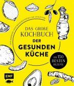 Das große Kochbuch der gesunden Küche - Mit Avocado, Ingwer, Kokos, Kurkuma, Olivenöl und Zitrone, EAN/ISBN-13: 9783960935032