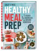 Healthy Meal Prep, O'Neil, Sally, ZS Verlag GmbH, EAN/ISBN-13: 9783965840171
