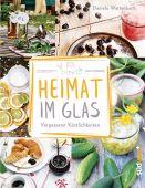 Heimat im Glas, Wattenbach, Daniela, Südwest Verlag, EAN/ISBN-13: 9783517096919