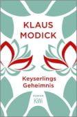 Keyserlings Geheimnis, Modick, Klaus, Verlag Kiepenheuer & Witsch GmbH & Co KG, EAN/ISBN-13: 9783462053357