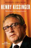 Henry Kissinger, Greiner, Bernd, Verlag C. H. BECK oHG, EAN/ISBN-13: 9783406755668