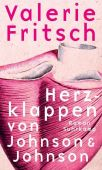 Herzklappen von Johnson & Johnson, Fritsch, Valerie, Suhrkamp, EAN/ISBN-13: 9783518429174