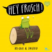 Hey Frosch!, Gray, Kes, Magellan GmbH & Co. KG, EAN/ISBN-13: 9783734821325